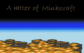 A Matter of Minkcraft.png